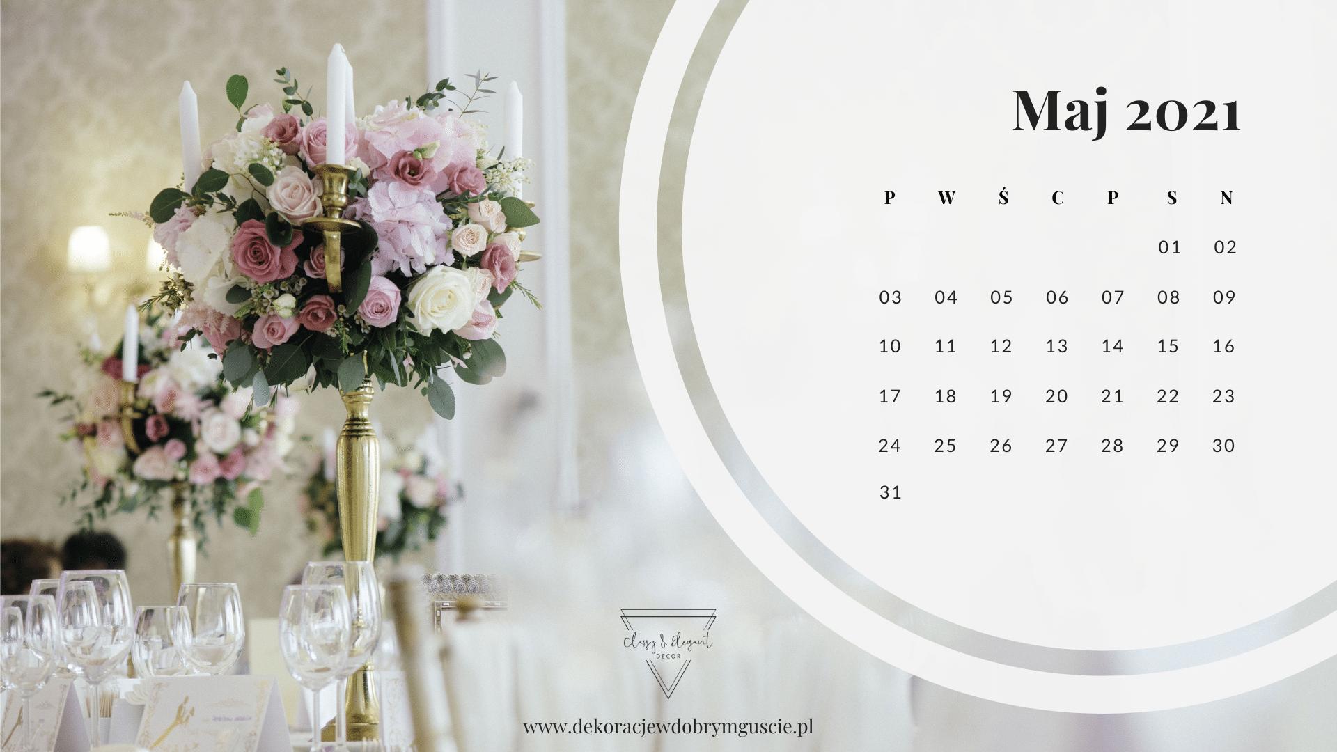 Classy_and_Elegant_Decor_dekoracje_w_dobrym_guscie_szczecin_zachodniopomorskie_pobierz_za_darmo_kalendarz-Maj 2021