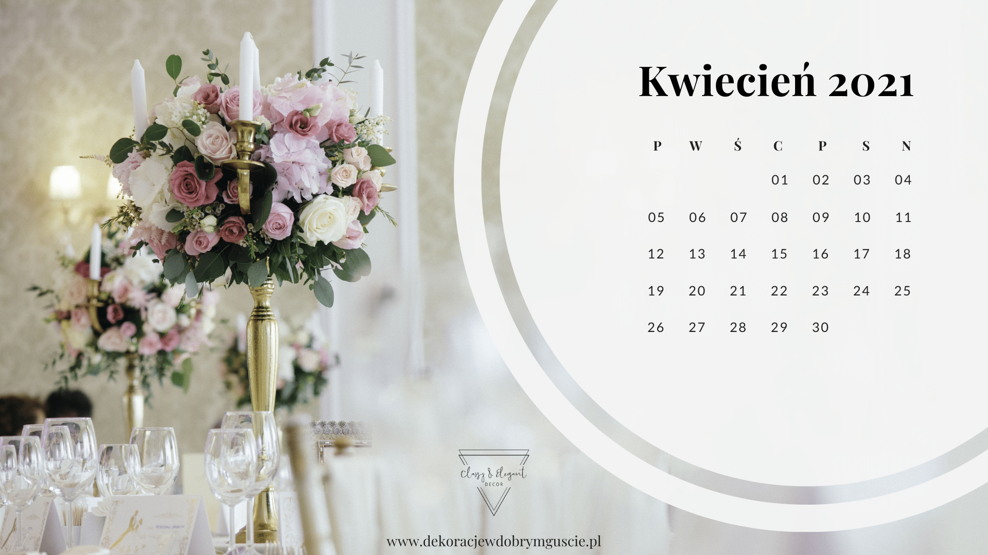 Classy_and_Elegant_Decor_dekoracje_w_dobrym_guscie_szczecin_zachodniopomorskie_pobierz_za_darmo_kalendarz_Kwiecień_2021